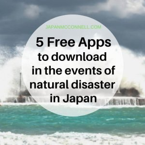 5 Free Apps to download in the events of natural disaster in Japan
