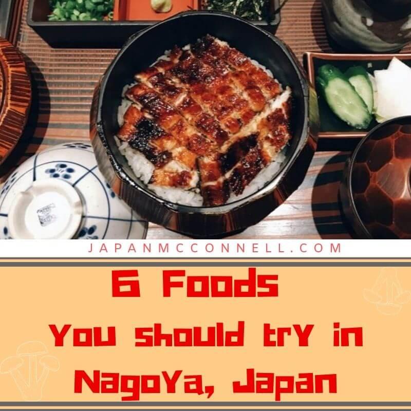 6 Foods you should try in Nagoya, Japan