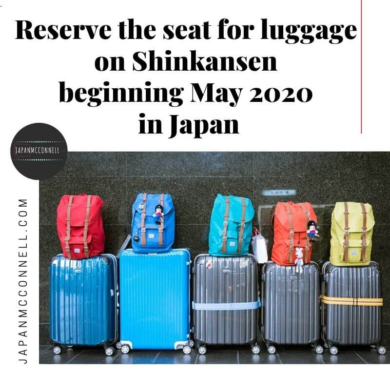 Reserve the seat for luggage on Shinkansen beginning May 2020 in Japan