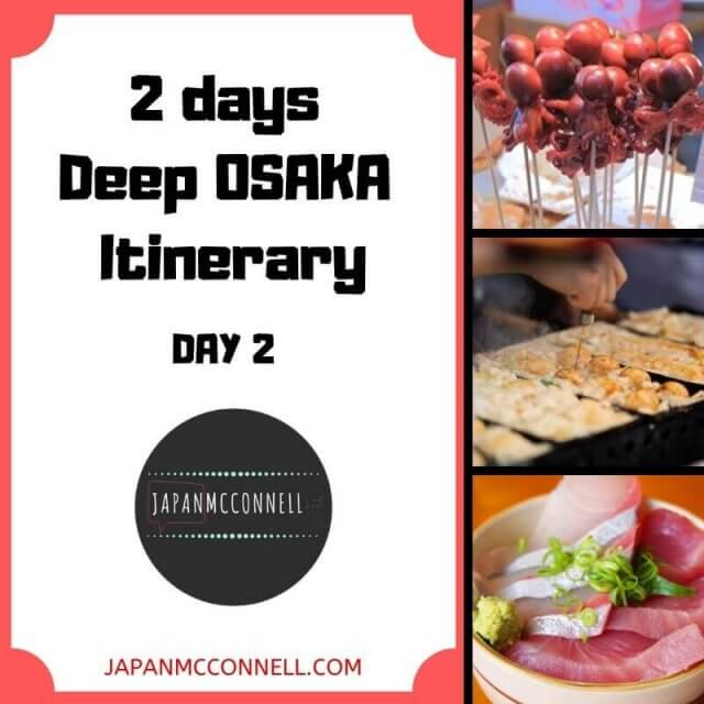 2-days-Deep-Osaka-itinerary