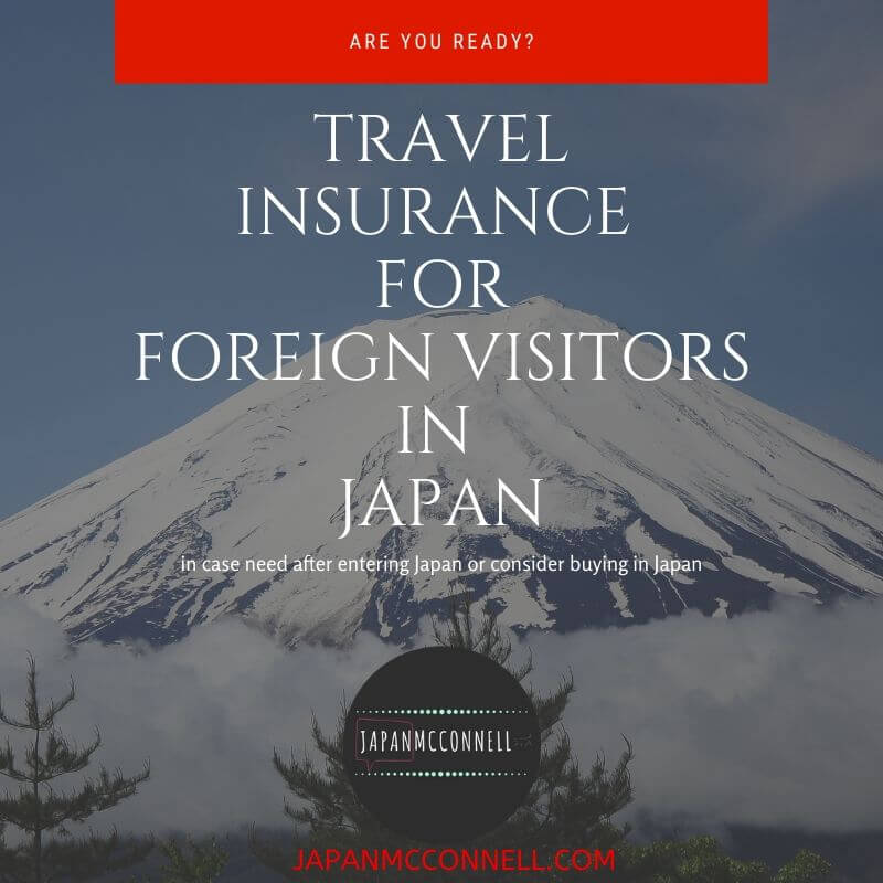 travel insurance for foreign tourists in Japan
