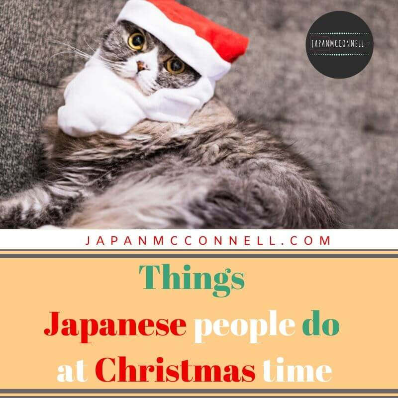 Things Japanese people do at Christmas time