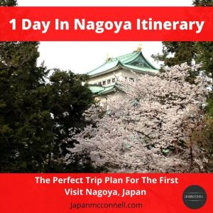 1 day in Nagoya itinerary