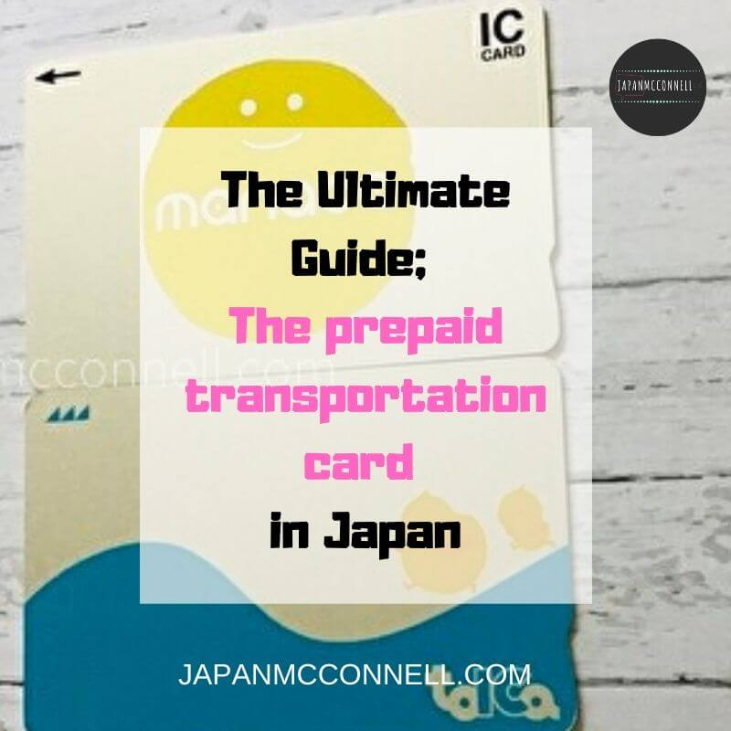 the ultimate guide the prepaid card transportation card in japan