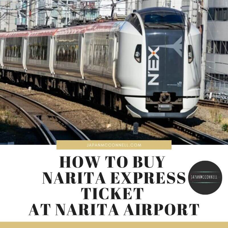 how to buy narita express ticket at narita airport