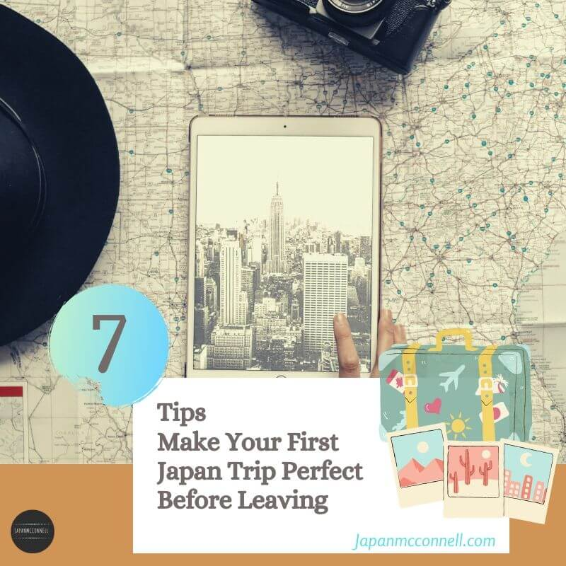 7 tips make your first Japan trip perfect before leaving