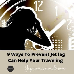 9 ways to prevent jet lag can help your traveling
