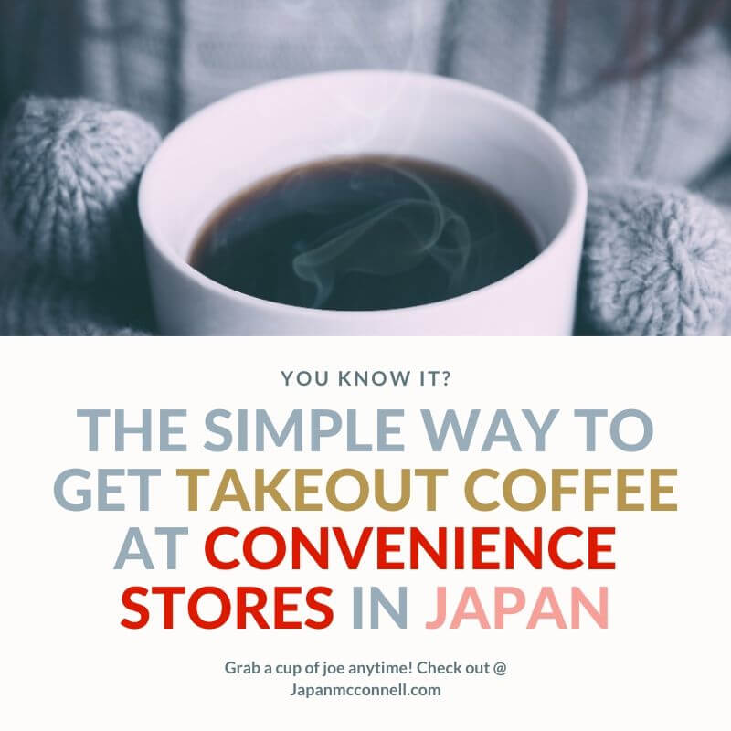 the simple way to get takeout coffee at convenience store in Japan