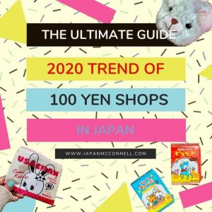 the ultimate guide, 2020 trend of 100 yen shops in japan