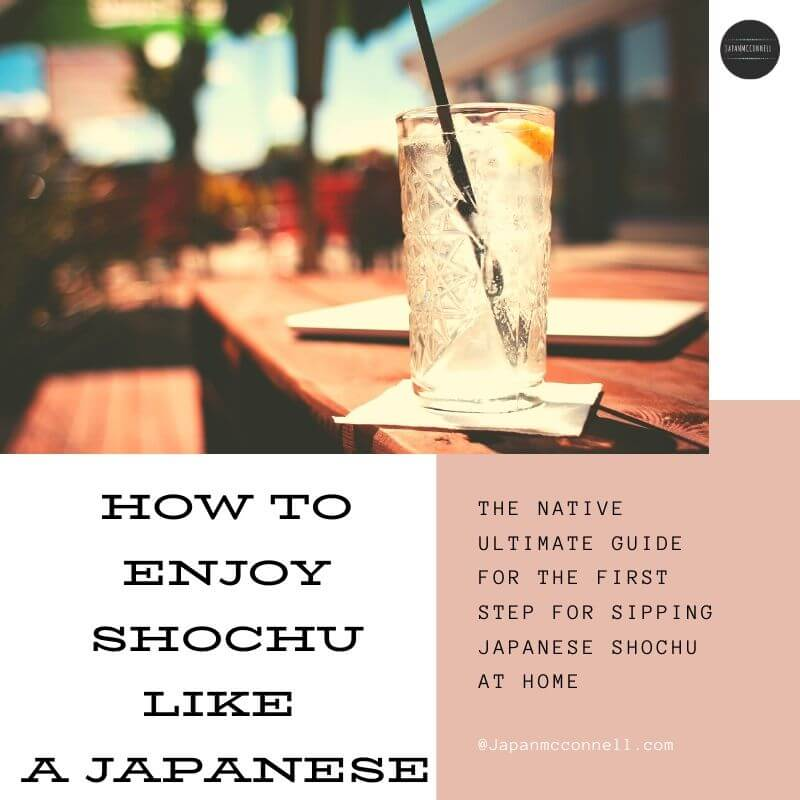 how to enjoy shochu like a japanese