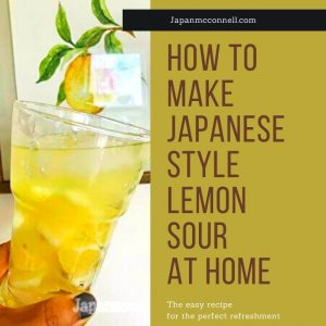 how to make Japanese style lemon sour at home