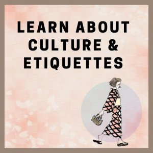 learn-about-culture-and-etiquettes-1