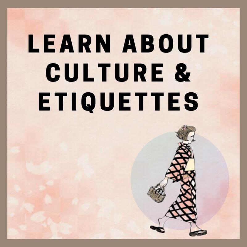 Culture, Etiquettes