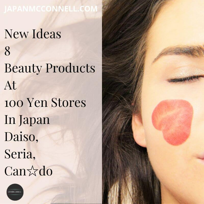new ideas for 8 beauty products at 100 yen stores in japan