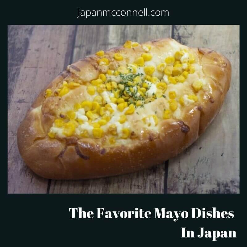 Japanese favorite mayo dish