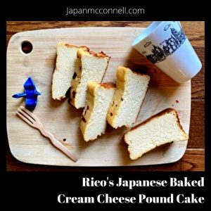 Rico's Japanese Baked Cream Cheese Pound Cake;