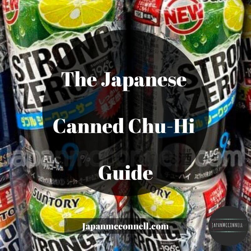 the Japanese Canned Chu-Hi guide