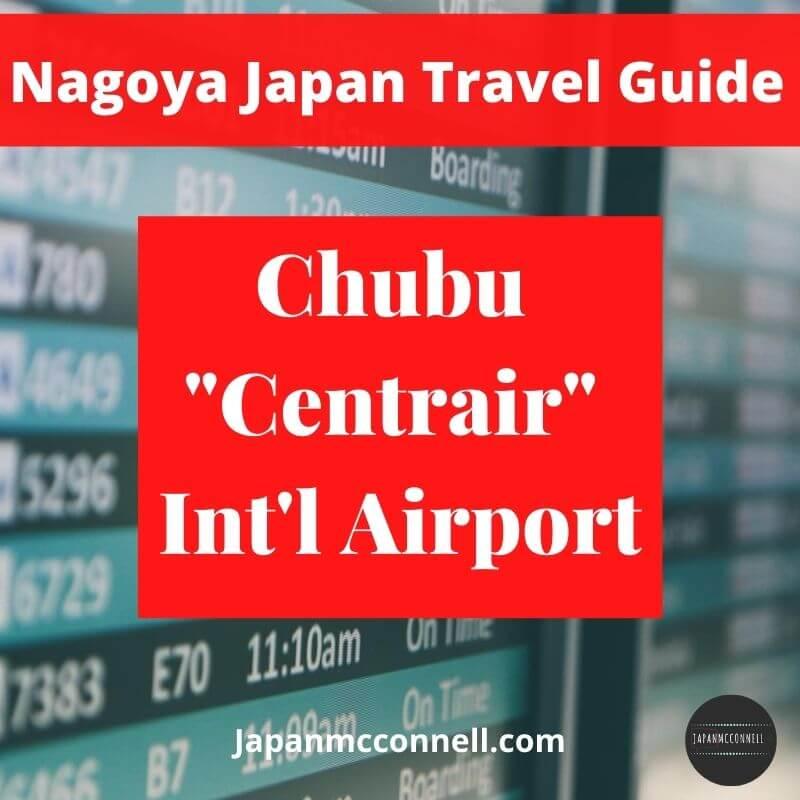 Nagoya travel guide, Chubu centrair international airport