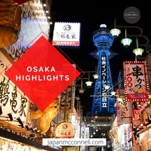 Osaka Highlights