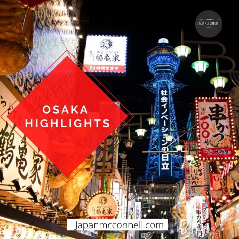 Osaka Highlights