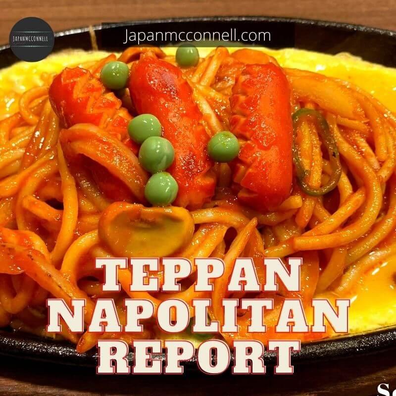 Teppan Napolitan Report, Kissa Rich, Nagoya station, ESCA, Nagoya, Japan, Japanese food, Nagoyameshi