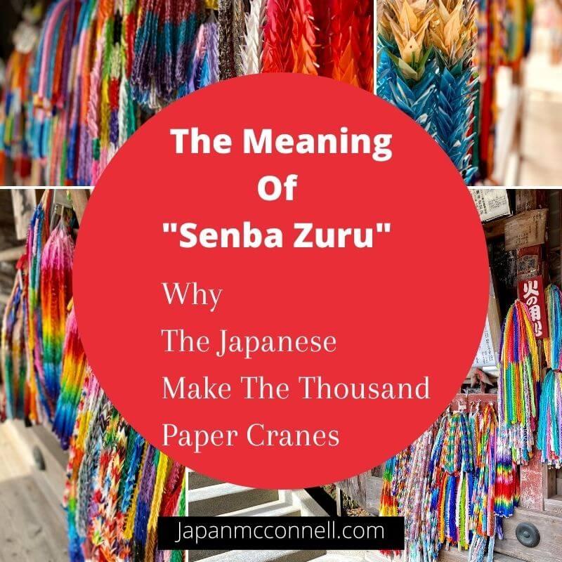 The meaning of Senba Zuru