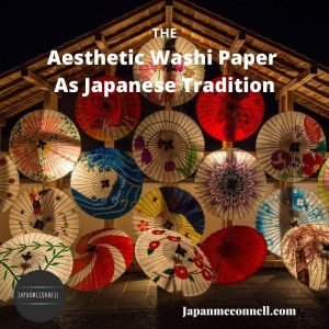 the aesthetic washi paper as Japanese tradition