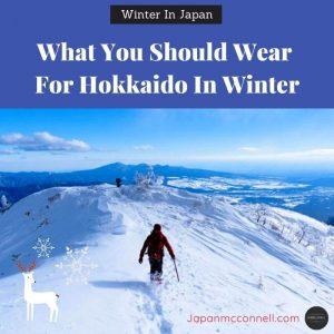 What you should wear for Hokkaido in Winter