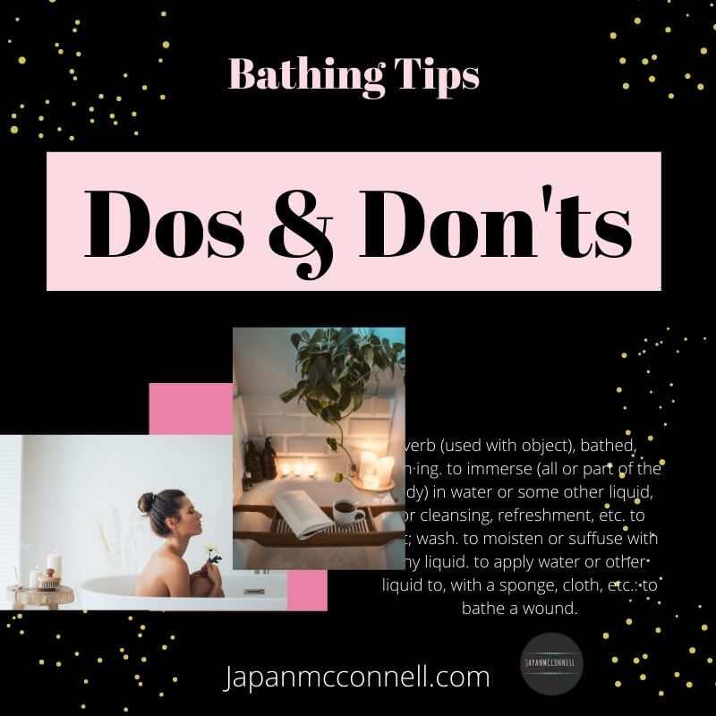 bathing tips, do and donts