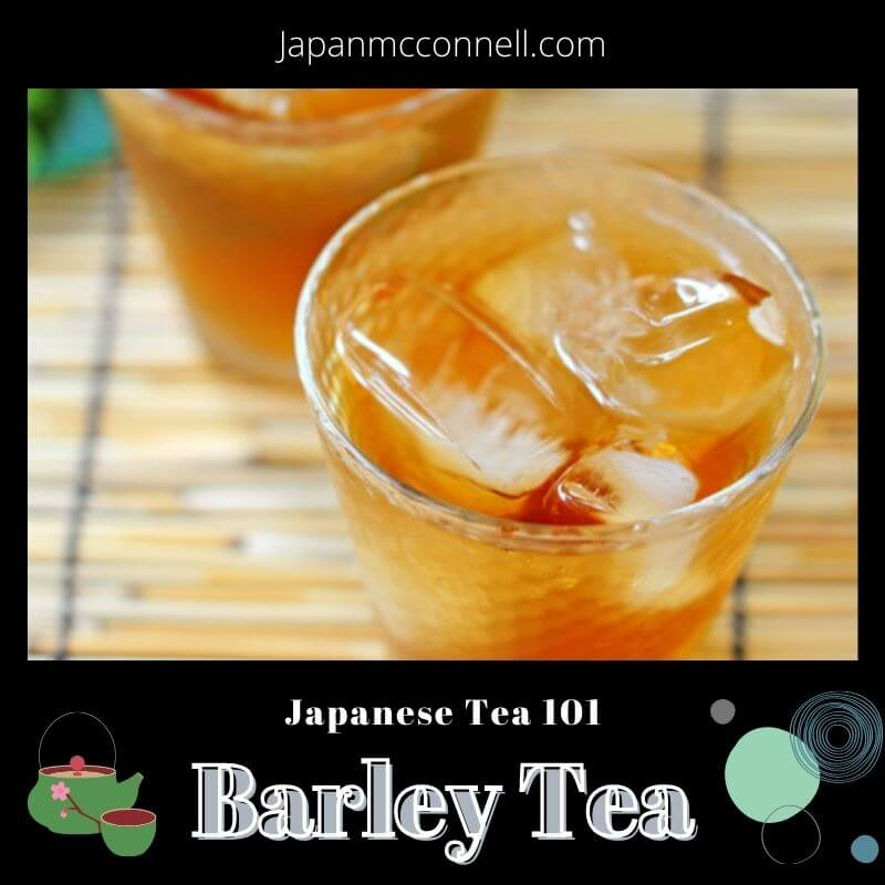 Start Barley tea life for wellness, Japanese tea, 101
