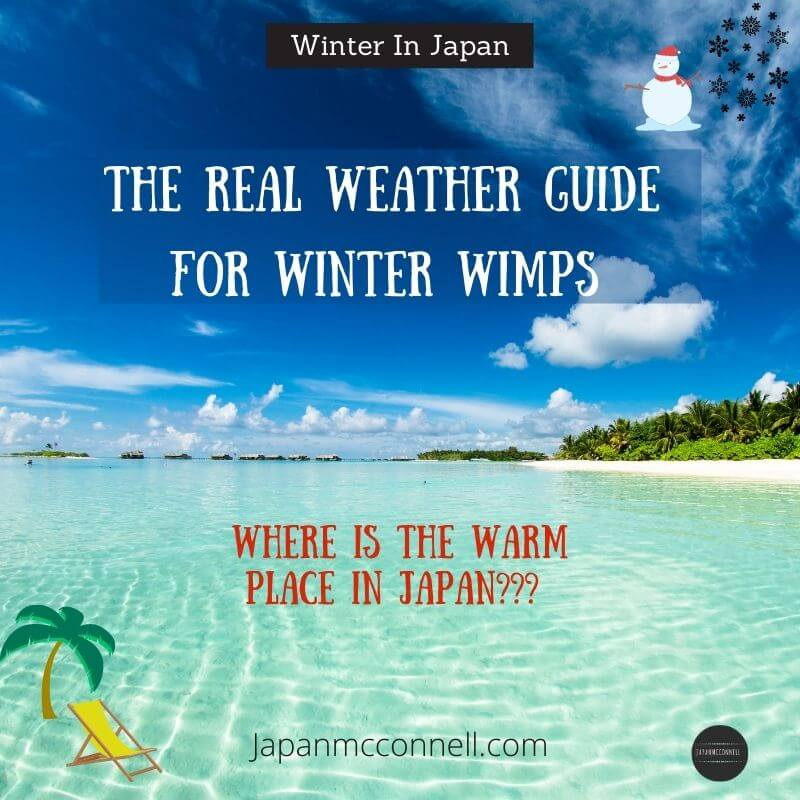 Where is the warm place to visit in Japan