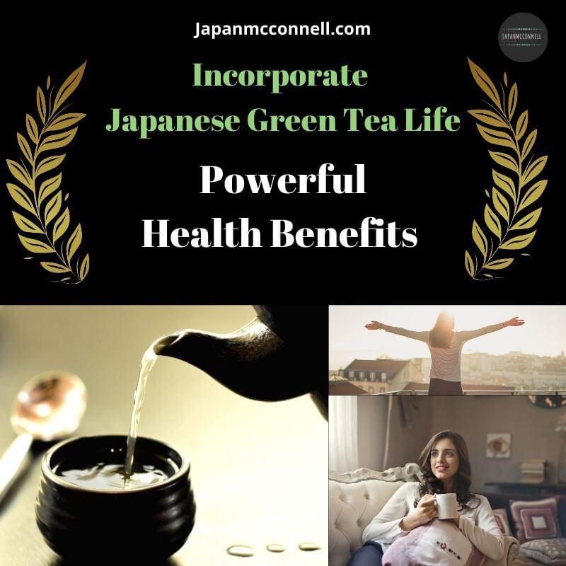 Japanese green tea health benefits