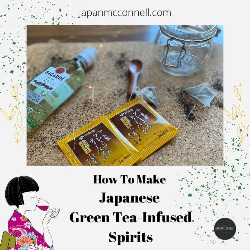 how to make Japanese green tea infused vodka at home
