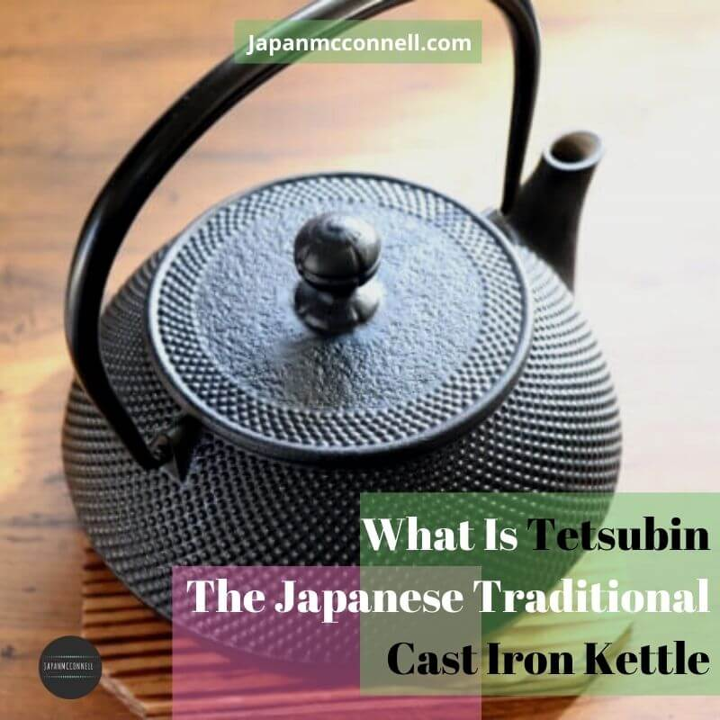 what is Japanese cast iron kettle