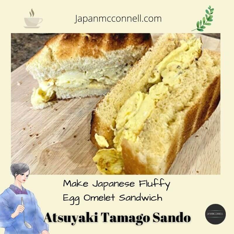 Atsuyaki tamago sando, Japanese style fluffy egg omelet sandwich, Japanese food recipe
