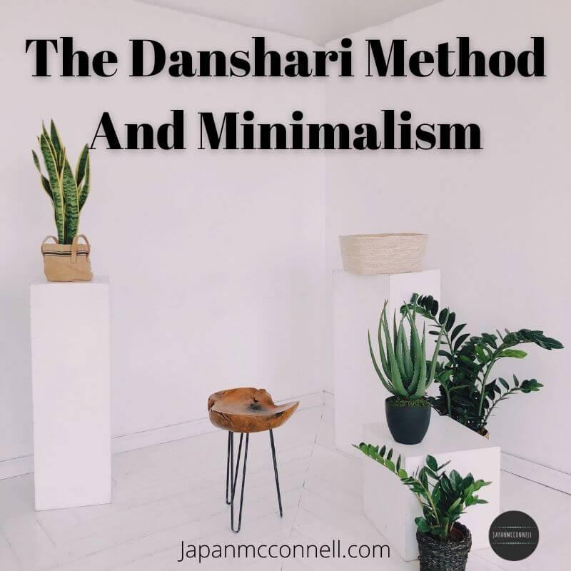 Danshari method and minimalism, Japanese decluttering method,